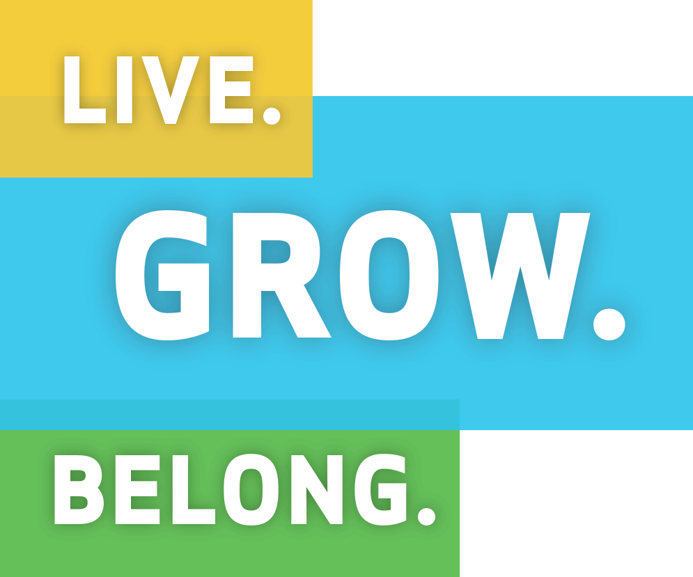 Live. Grow. Belong.